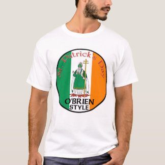 St. Patrick's Day - O' Brien Style T-Shirt