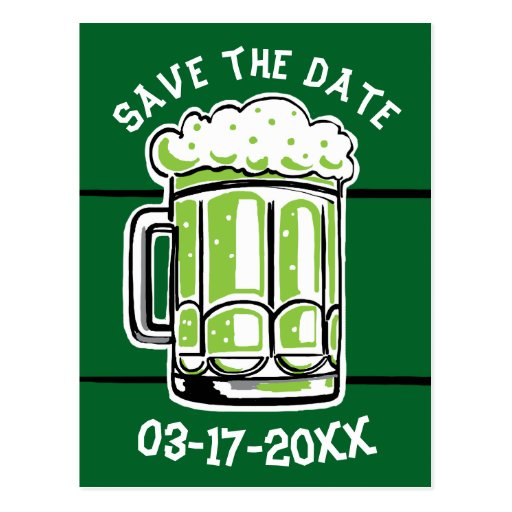 St. Patricks Day Party Green Beer Save the Date Postcard