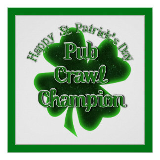 St Patrick's Day Pub Crawl Champion Posters