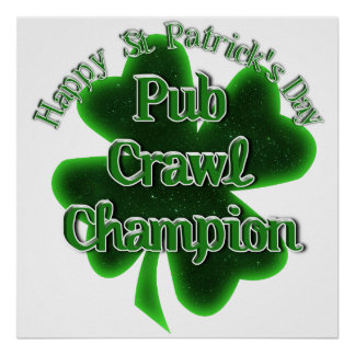 St Patrick's Day Pub Crawl Champion Poster