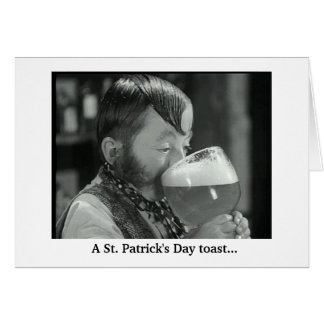 St. Patrick's Day Toast Greeting Card