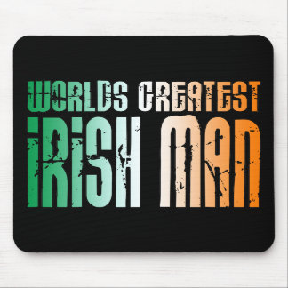 St Patrick's Day : World's Greatest Irish Man Mouse Pads