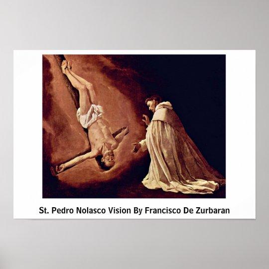 St. Pedro Nolasco Vision By Francisco De Zurbaran Poster