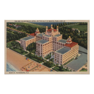 St. Petersburg, Florida - Aerial of Don Ce-Sar Poster
