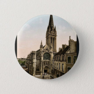 St. Pierre church, Caen, France classic Photochrom 6 Cm Round Badge