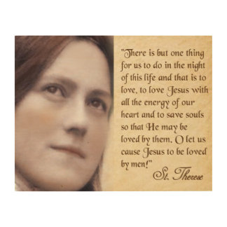 ST. THERESE ON LOVE. WOOD CANVASES