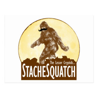 STACHE SQUATCH The Lesser Cryptid - Funny Bigfoot Postcard