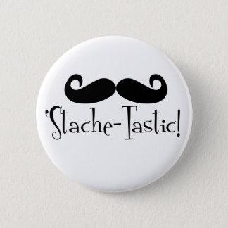 'Stache-tastic 6 Cm Round Badge