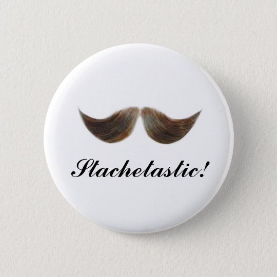 Stachetastic! 6 Cm Round Badge