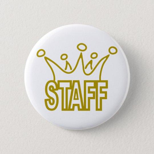 Staff-Crown.png 6 Cm Round Badge