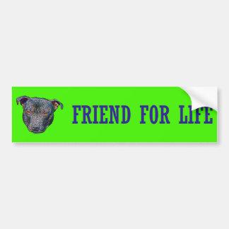 Staffie Friend For Life Bumper Sticker