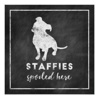 Staffies Spoiled Here Vintage Chalkboard