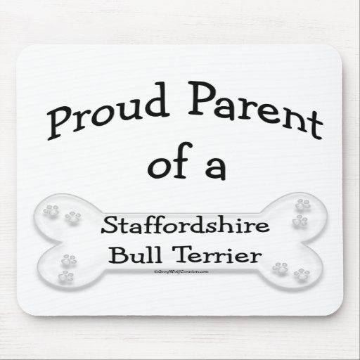 Staffordshire Bull Terrier Proud Parent Mouse Pads