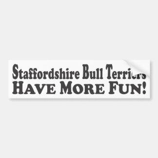 Staffordshire Bull Terriers Have More Fun! - Bumpe Bumper Sticker