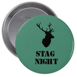 """""""Stag Night"""" badges. Stag head design 10 Cm Round Badge"""