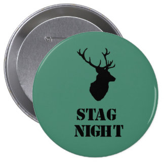 """Stag Night"" badges. Stag head design 10 Cm Round Badge"