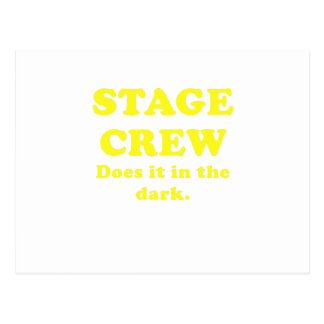 Stage Crew Does it in the Dark Postcard