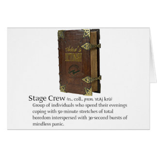 Stage Crew Greeting Card