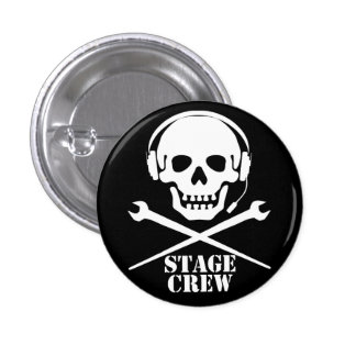 Stage Crew (Skull and Crosspodgers - Badge) 3 Cm Round Badge