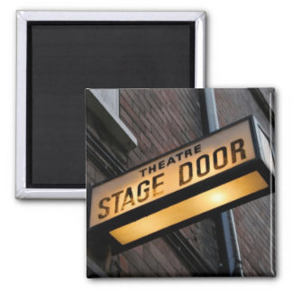 Stage Door! Square Magnet