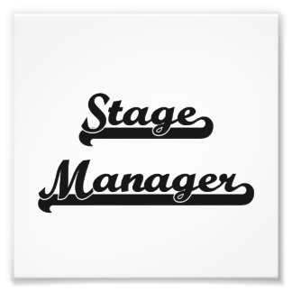 Stage Manager Classic Job Design Photo Print
