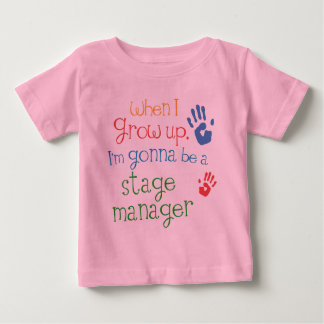 Stage Manager (Future) Infant Baby T-Shirt