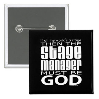 Stage Manager God 15 Cm Square Badge