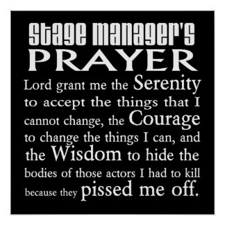 Stage Manager s Prayer Poster