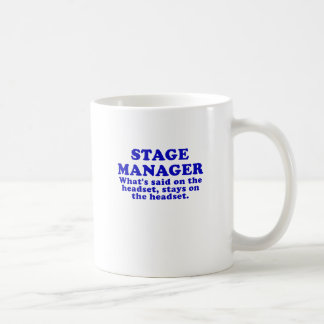 Stage Manager Whats said on the Headset Coffee Mug