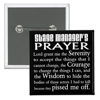 Stage Manager's Prayer 15 Cm Square Badge