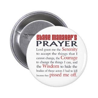 Stage Manager's Prayer 6 Cm Round Badge