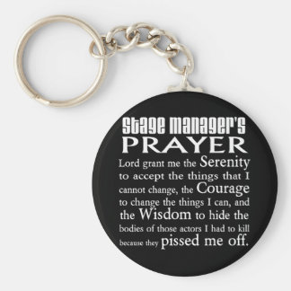 Stage Manager's Prayer Basic Round Button Key Ring