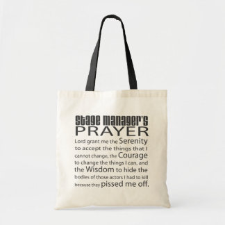 Stage Manager's Prayer Budget Tote Bag