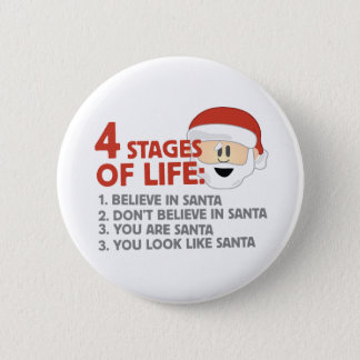 Stages of Life 6 Cm Round Badge
