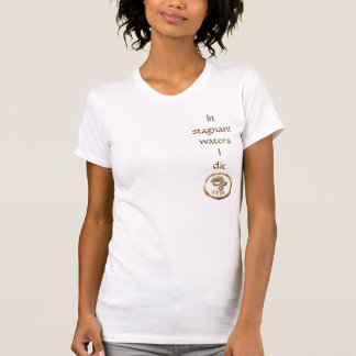 Stagnant waters T-Shirt