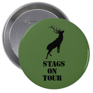 """""""Stags on Tour"""" badges. Stag design 10 Cm Round Badge"""