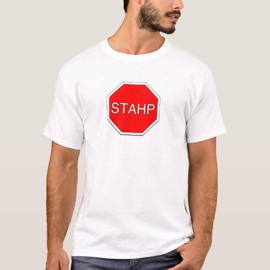 Stahp meme shirt
