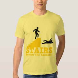 Stairs Beware the Hazzard! Tee Shirts