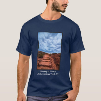 Stairway to Heaven - Arches National Park - Utah T-Shirt