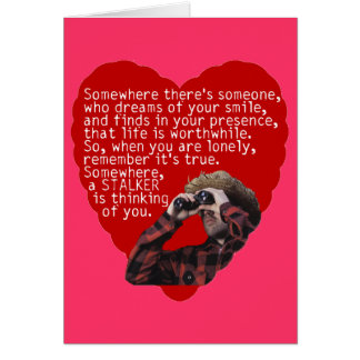 Stalker Anti-Valentines Day Greeting Cards