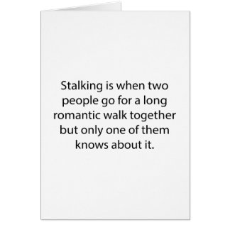 Stalking Romantic Walk Greeting Card