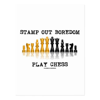 Stamp Out Boredom Play Chess (Chess Set) Postcard