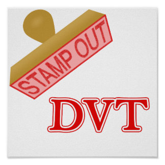 Stamp Out DVT Posters