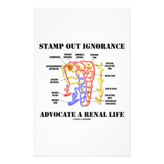 Stamp Out Ignorance Advocate A Renal Life Nephron Stationery