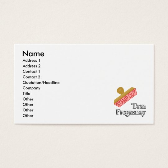 Stamp Out Teen Pregnancy Business Card