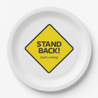 Stand Back (Dad's Cooking) Paper Plate
