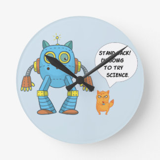Stand Back Going To Try Science Funny Robot Cat Round Clock