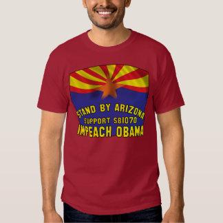 Stand by Arizona - Support SB1070 - Impeach Obama Tee Shirt