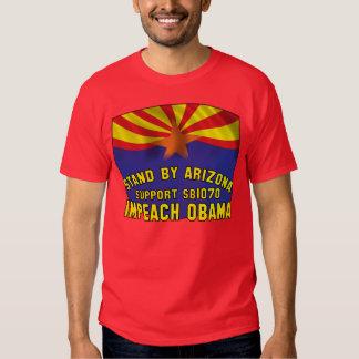 Stand by Arizona - Support SB1070 - Impeach Obama Tshirt