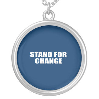 STAND FOR CHANGE ROUND PENDANT NECKLACE